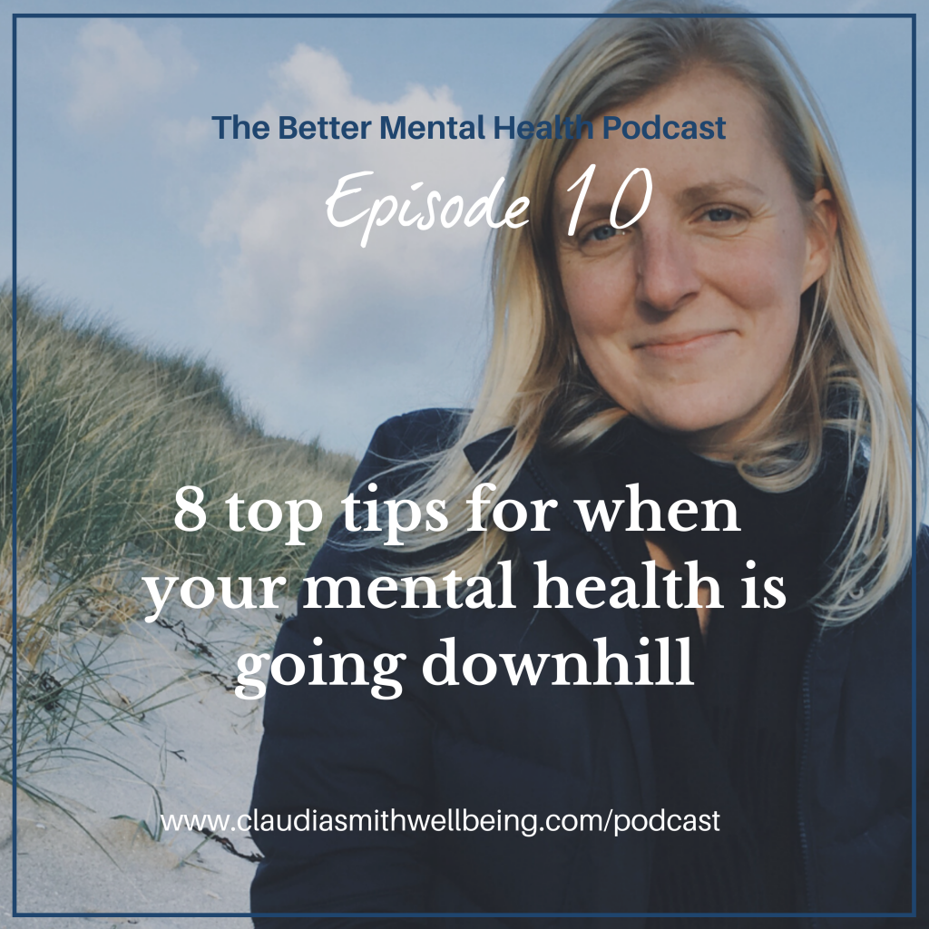 tips for when your mental health is going downhill
